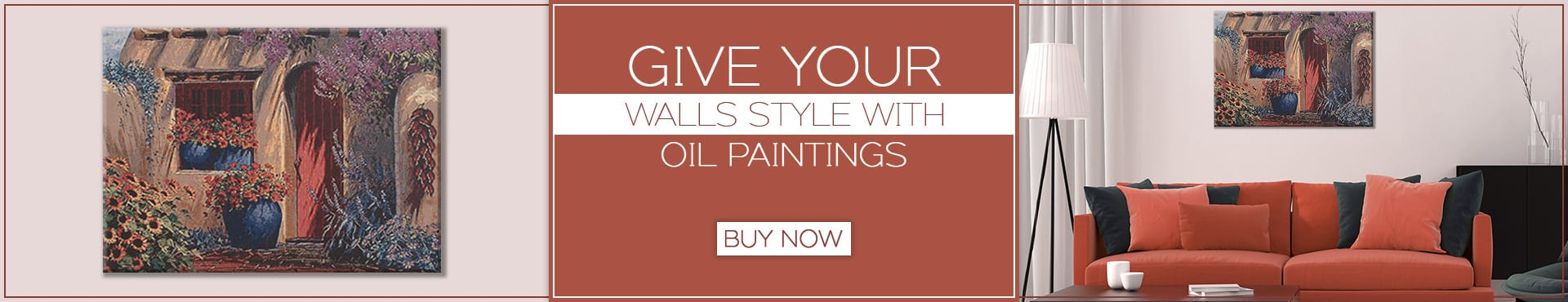 Give your WALLS STYLE with oil paintings