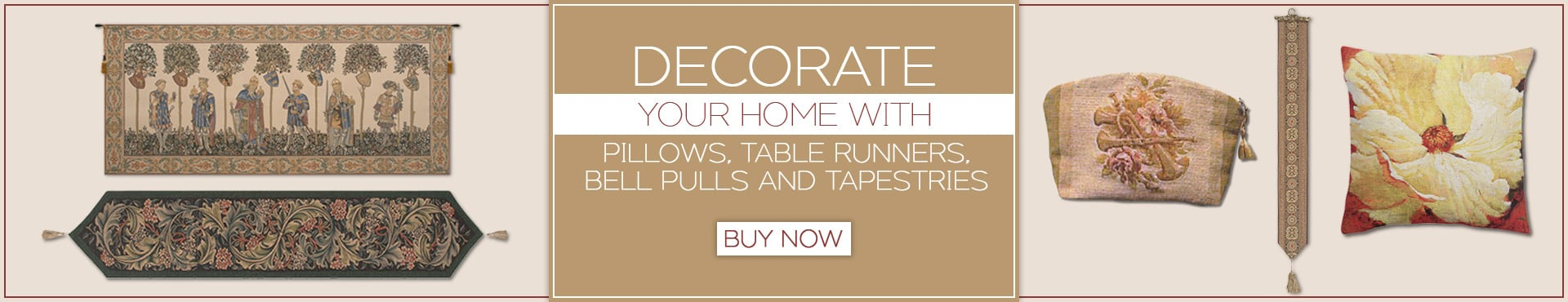 Decorate your home with Pillows, Table Runners, Bell Pulls and Tapestries